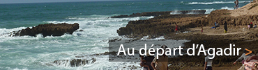 Proposition circuit au depart de Agadir